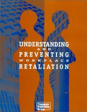 Cover of: Understanding and preventing workplace retaliation | Patricia A. Wise