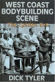 Cover of: West Coast Bodybuilding Scene by Dick Tyler