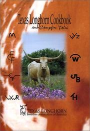 Cover of: Texas Longhorn Cookbook and Campfire Tales by Texas Longhorn Breeders Association of A