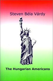 Cover of: The Hungarian Americans | Steven Bela Vardy