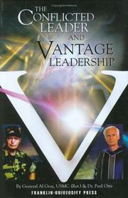 Cover of: The Conflicted Leader and Vantage Leadership | Al Gray; Paul Otte