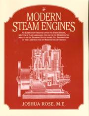 Cover of: Modern steam engines by Joshua Rose