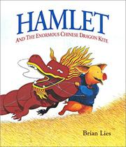 Cover of: Hamlet and the Enormous Chinese Dragon Kite | Brian Lies