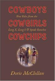 Cover of: Cowboys, cowgirls, cowchips | Doris McClellan