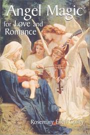 Cover of: Angel magic for love and romance | Rosemary Guiley