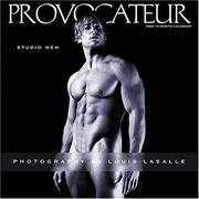 Cover of: Provocateur 2006 Studio Men Calendar | Louis LaSalle