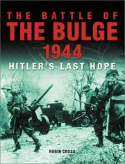 Cover of: The Battle of the Bulge 1944 | Robin Cross