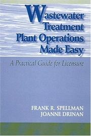 Cover of: Wastewater Treatment Plant Operations Made Easy | Frank R. Spellman