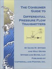 Cover of: The consumer guide to differential pressure flow transmitters by David W. Spitzer