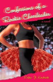 Cover of: Confessions of a Rookie Cheerleader | Erika J. Kendrick