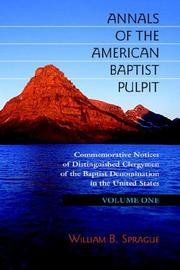 Cover of: Annals of the American Baptist Pulpit | William B. Sprague