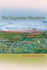 Cover of: Guyanese Wanderer by Jan Carew