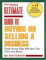 Cover of: Ultimate book on buying and selling your business | Ira N. Nottonson