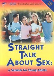 Cover of: Straight Talk about Sex | Christopher West