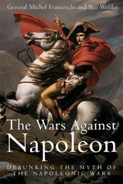 Cover of: WARS AGAINST NAPOLEON, THE | General Michel Franceschi