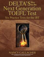 Cover of: Delta's Key to the Next Generation TOEFL Test by Nancy Gallagher