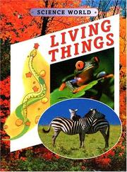 Cover of: Living things by Kathryn Whyman