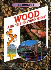 Cover of: Wood and the environment by Kathryn Whyman