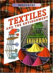 Cover of: Textiles and the environment by Kathryn Whyman