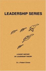 Cover of: A Short History of Leadership Theory by J. Robert Clinton