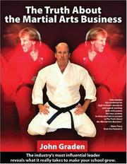 Cover of: The Truth About the Martial Arts Business | John Graden