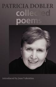 Cover of: Collected poems | Patricia Dobler