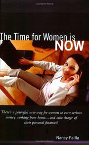 Cover of: The Time for Women is Now | Nancy Failla