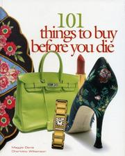 Cover of: 101 Things to Buy Before You Die by Maggie Davis