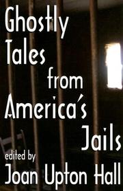 Cover of: Ghostly Tales from America's Jails by Joan Upton Hall