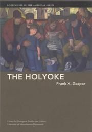 Cover of: The Holyoke | Frank X. Gaspar