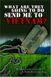 Cover of: What are they going to do, send me to Vietnam? | Jack Stoddard