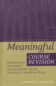 Cover of: Meaningful Course Revision by Catherine M. Wehlburg