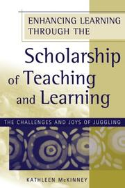 Cover of: Enhancing Learning Through the Scholarship of Teaching and Learning | Kathleen McKinney
