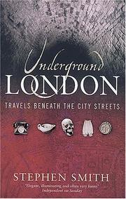 Cover of: Underground London | Stephen Smith