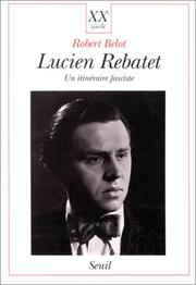 Cover of: Lucien Rebatet | Robert Belot