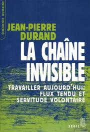 Cover of: La chaîne invisible by Jean-Pierre Durand