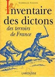 Cover of: Inventaire des dictons des terroirs de France | Cosson