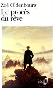 Cover of: Le Proces Du Reve by Zoé Oldenbourg