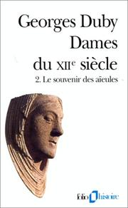 Cover of: Dames du XIIe siècle, tome 2 | Georges Duby