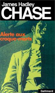 Cover of: Alerte aux croque-morts | James Hadley Chase