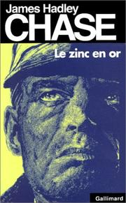 Cover of: Le zinc en or by James Hadley Chase