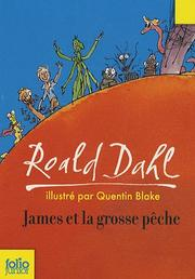 Cover of: James et la grosse pêche | Roald Dahl