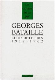 Cover of: Choix de lettres by Georges Bataille