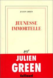 Cover of: Jeunesse immortelle by Julien Green