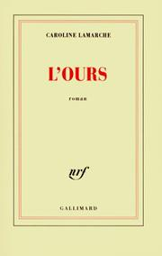 Cover of: L'ours by Caroline Lamarche