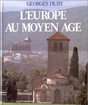Cover of: Europe Au Moyen Age, L' | Georges Duby