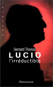 Cover of: Lucio l'irréductible by Bernard Thomas