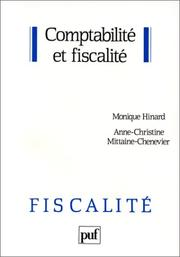 Cover of: Comptabilité et fiscalité by Monique Hinard