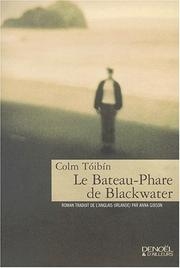 Cover of: Le Bateau-phare de Blackwater | Colm Toibin