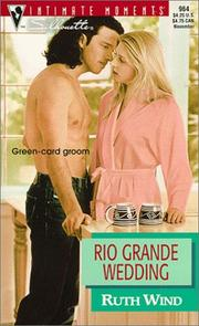 Cover of: Rio Grande Wedding (Men Of The Land) by Barbara Samuel